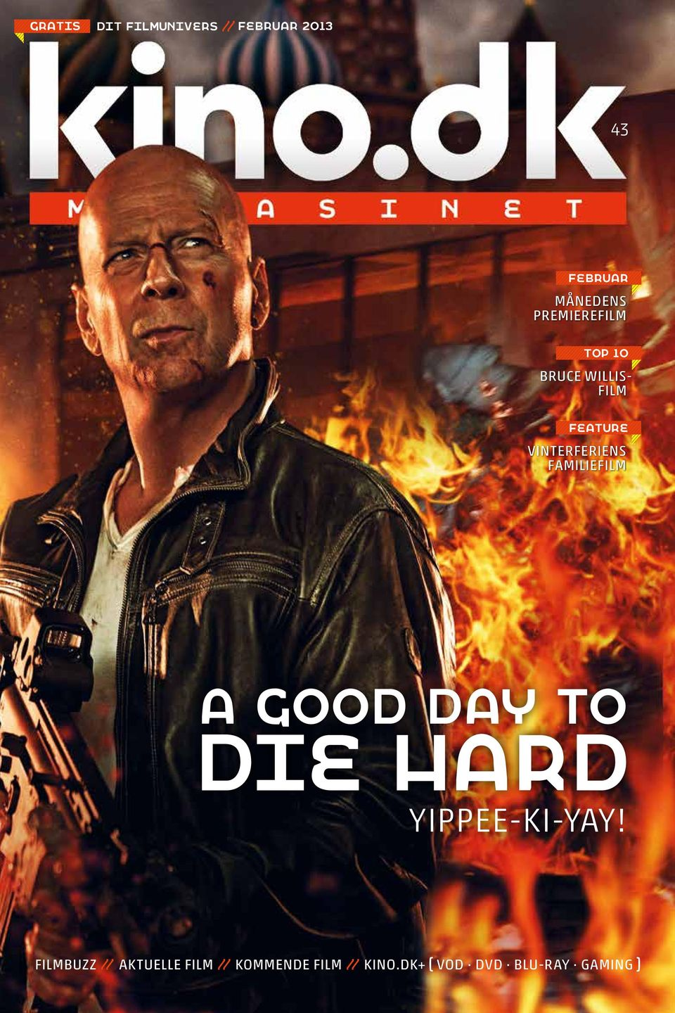 familiefilm A GOOD DAY TO DIE HARD Yippee-ki-yay!