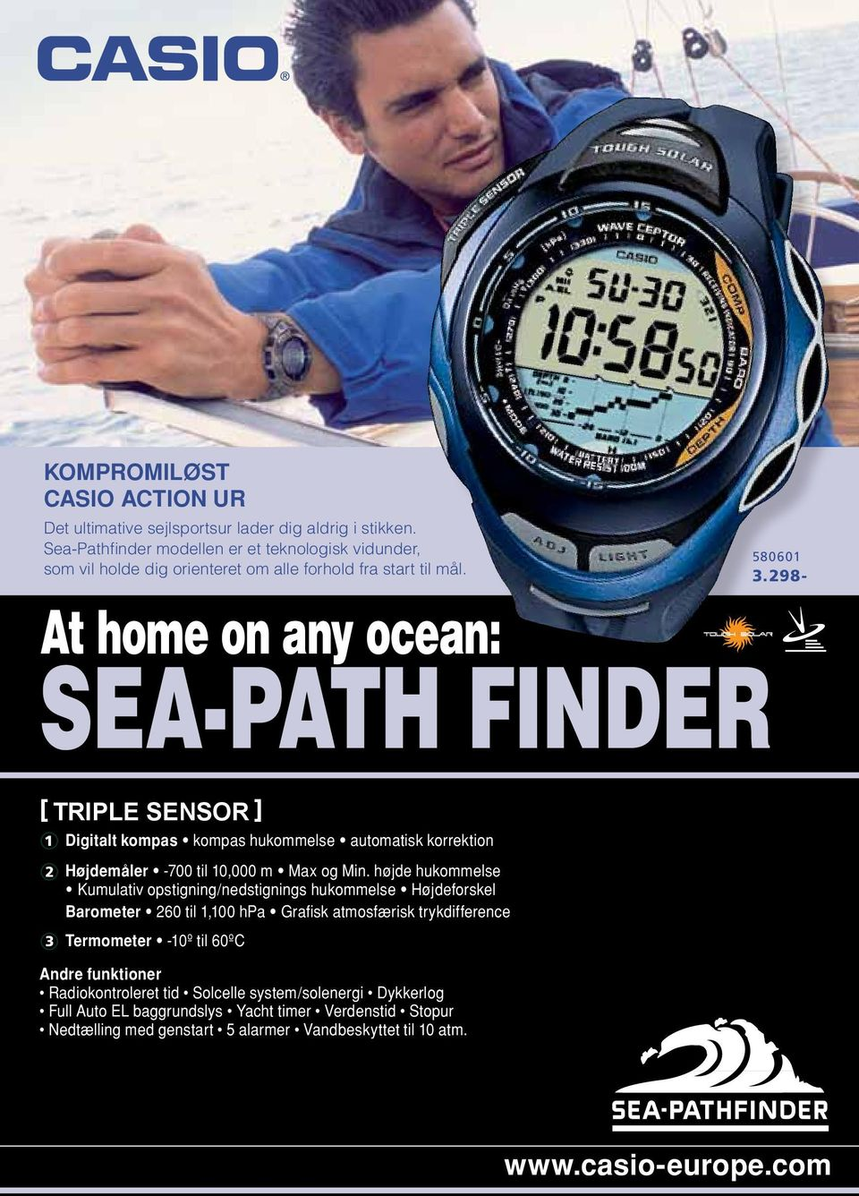 298- At home on any ocean: sea-path finder [ triple SENSOR ] 1 t hukommelse automatisk korrektion 2 Højdemåler -700 til 10,000 m Max og Min.