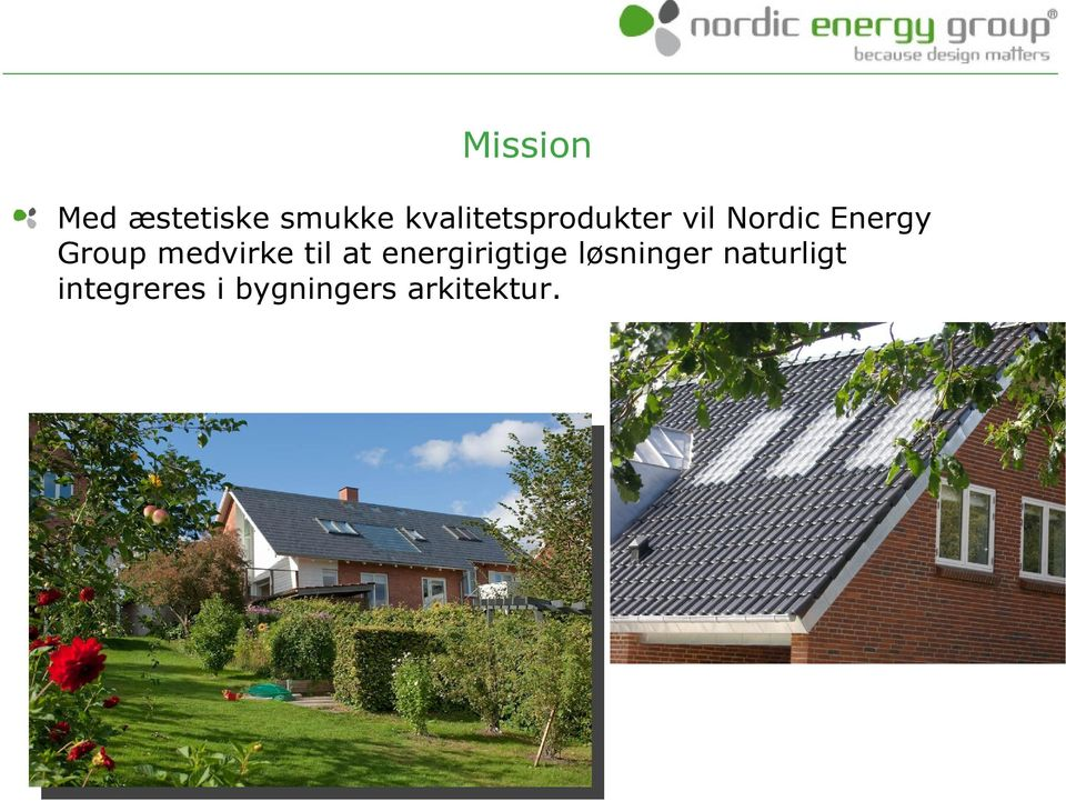 Group medvirke til at energirigtige