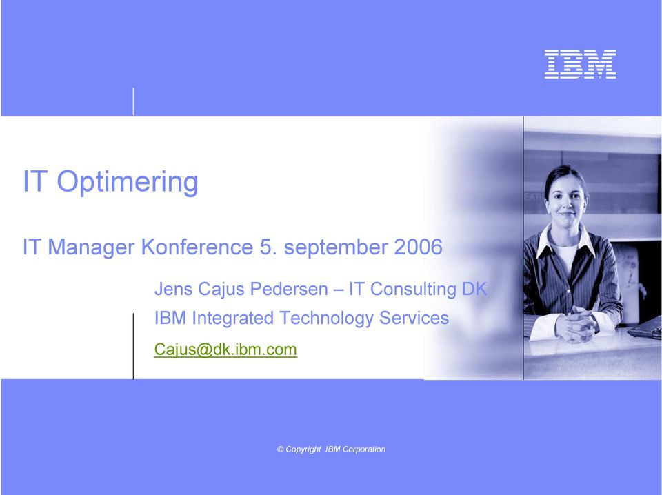 Consulting DK IBM Integrated Technology