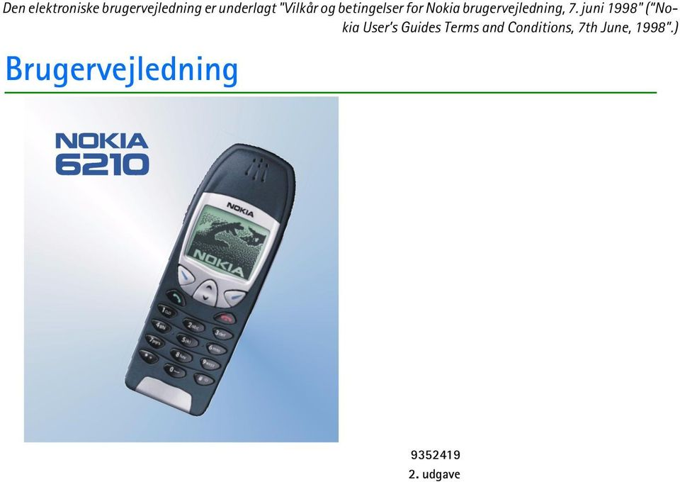 "7. juni 1998"" ( Nokia User s Guides Terms and"