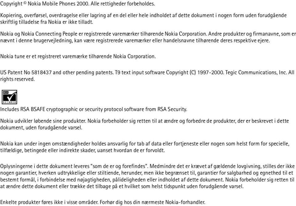Nokia og Nokia Connecting People er registrerede varemærker tilhørende Nokia Corporation.