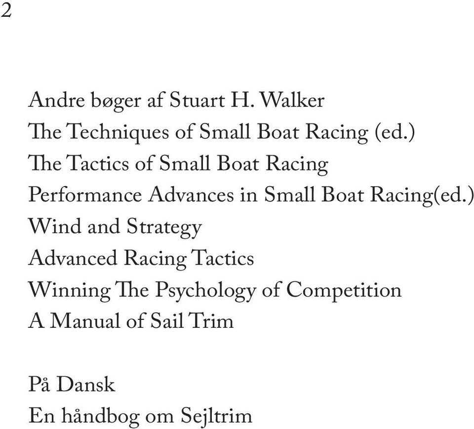 ) The Tactic of Small Boat Racing Performance Advance in Small Boat