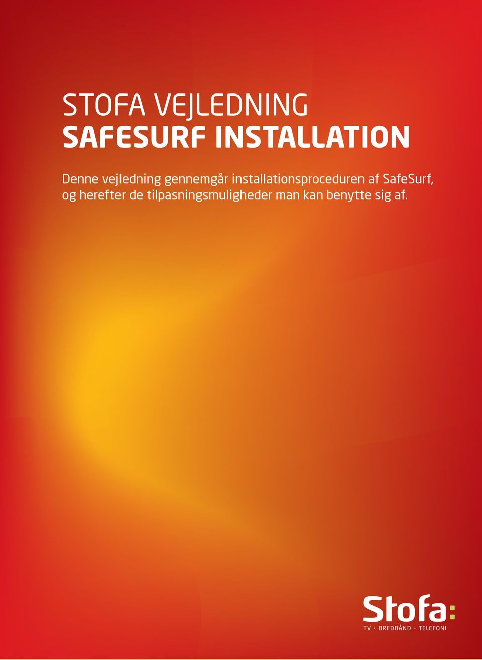 installationsproceduren af SafeSurf, og