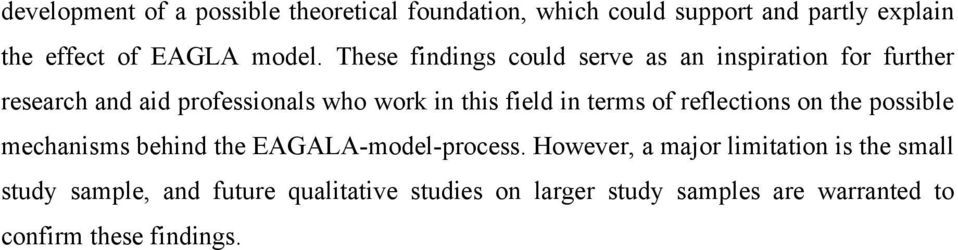 terms of reflections on the possible mechanisms behind the EAGALA-model-process.