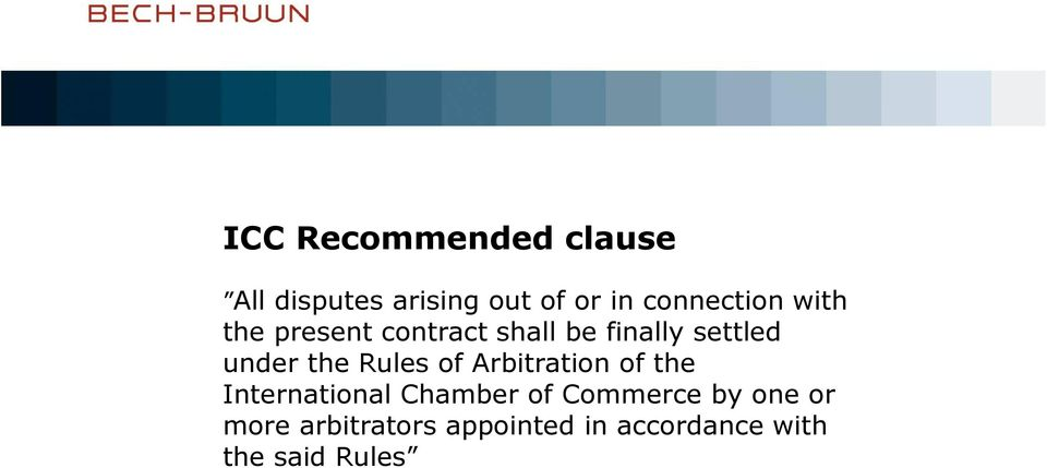 under the Rules of Arbitration of the International Chamber of