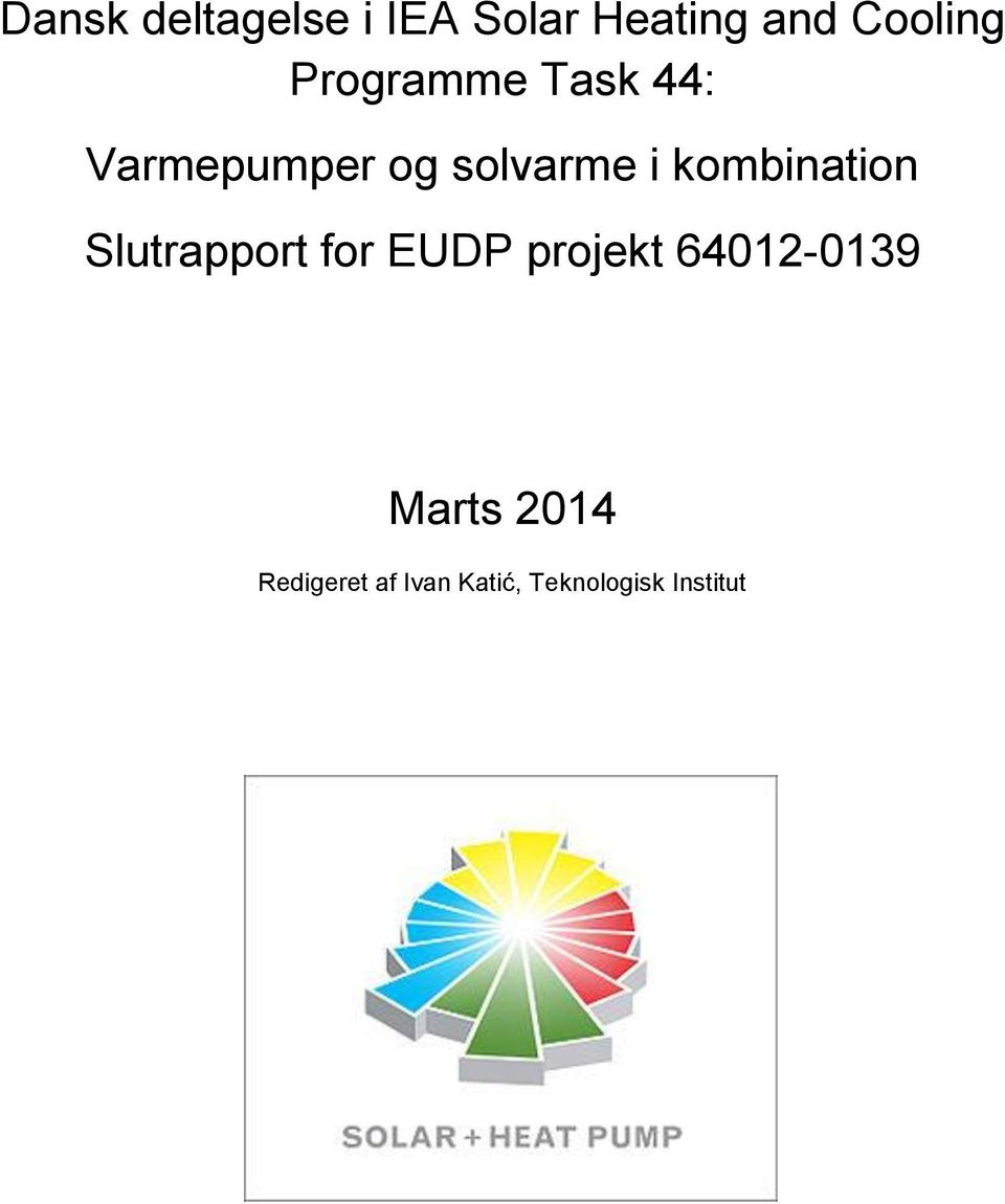 kombination Slutrapport for EUDP projekt