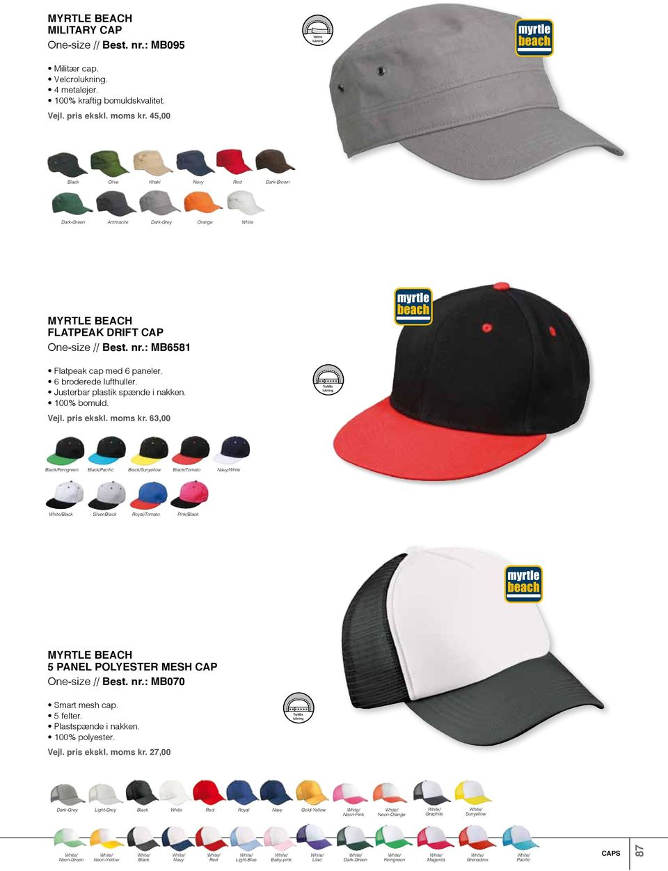 Vejl. pris ekskl. moms kr. 63,00 /Ferngreen /Pacific /Sunyellow /Tomato / Silver/ Royal/Tomato Pink/ 5 Panel Polyester Mesh Cap One-size // Best. nr.: MB070 Smart mesh cap. 5 felter.