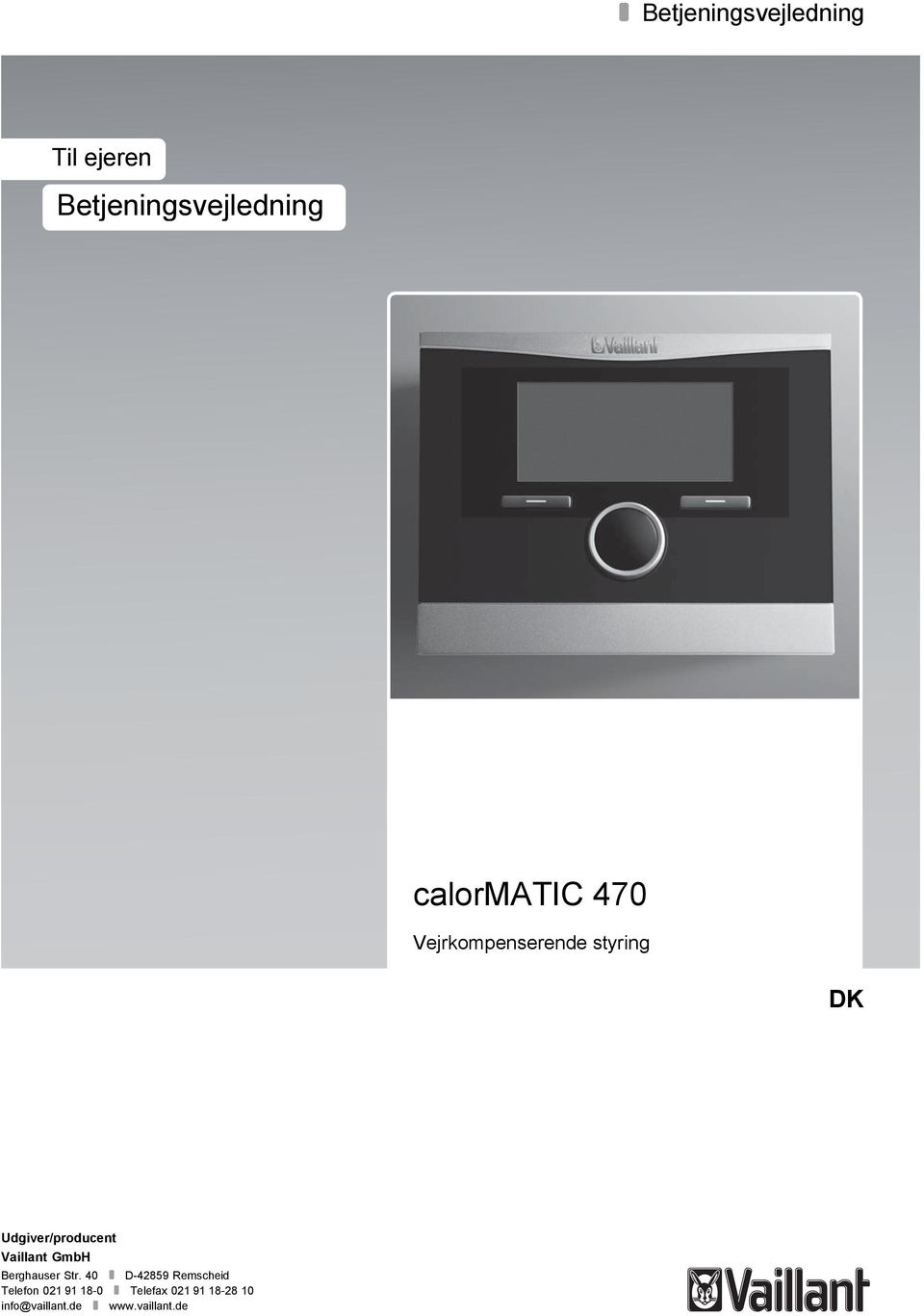 Udgiver/producent Vaillant GmbH Berghauser Str.