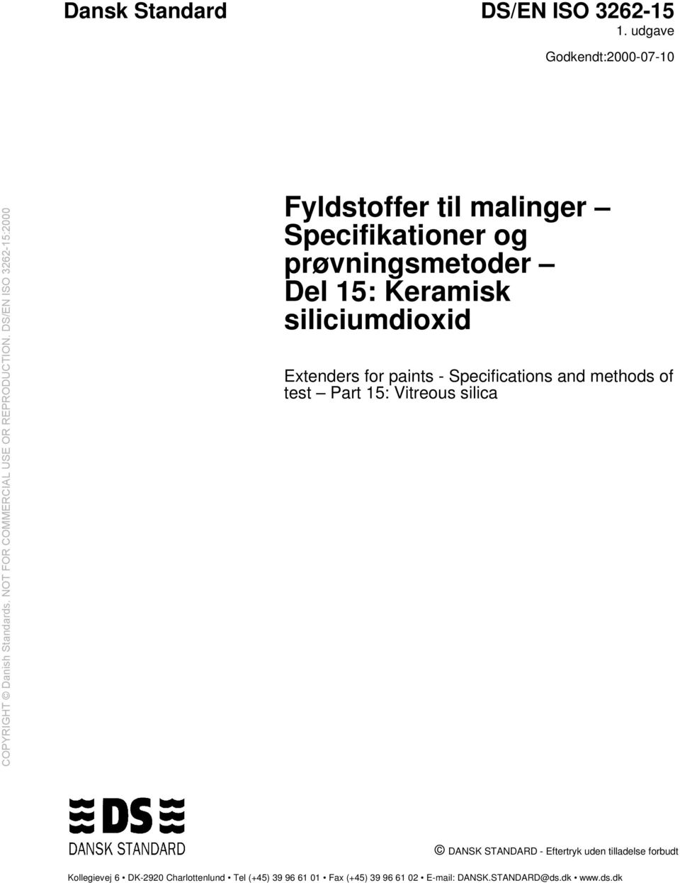 Keramisk siliciumdioxid Extenders for paints - Specifications and methods of test Part 15: Vitreous