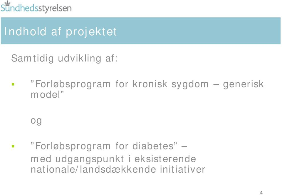 og Forløbsprogram for diabetes med udgangspunkt