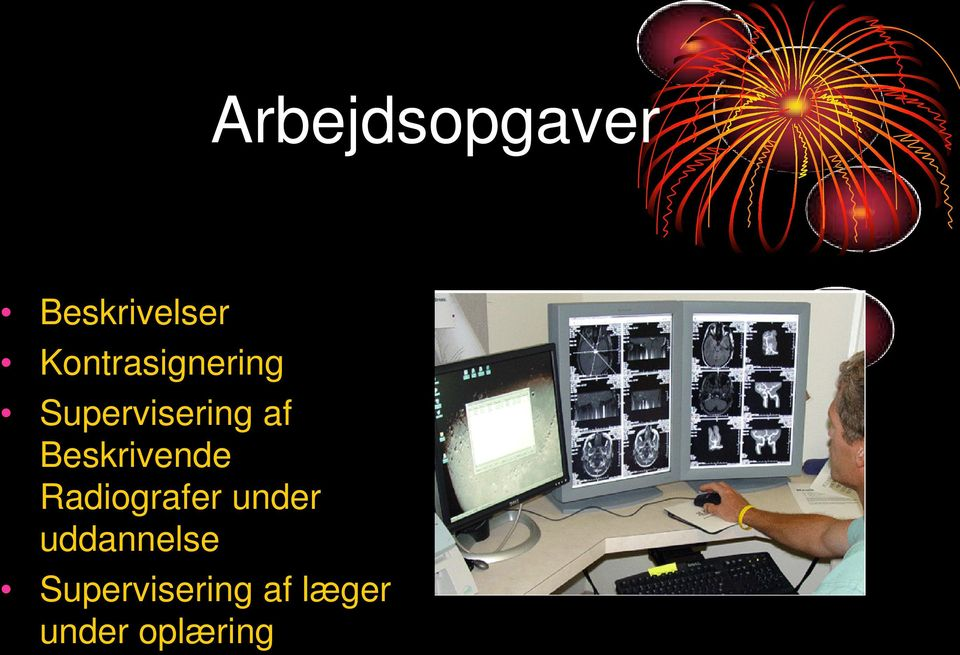 Beskrivende Radiografer under