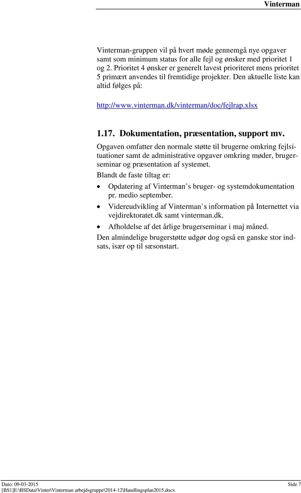 xlsx 1.17. Dokumentation, præsentation, support mv.