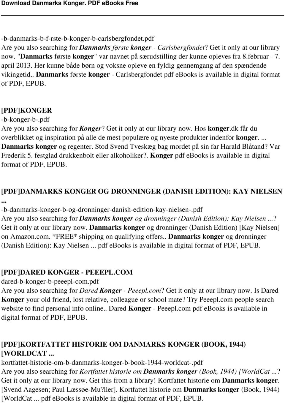 . Danmarks første konger - Carlsbergfondet pdf ebooks is available in digital format of PDF, EPUB. [PDF]KONGER -b-konger-b-.pdf Are you also searching for Konger? Get it only at our library now.