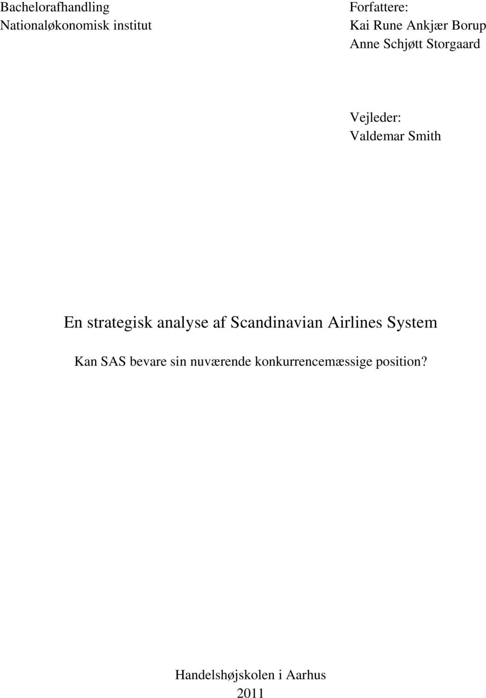 strategisk analyse af Scandinavian Airlines System Kan SAS bevare