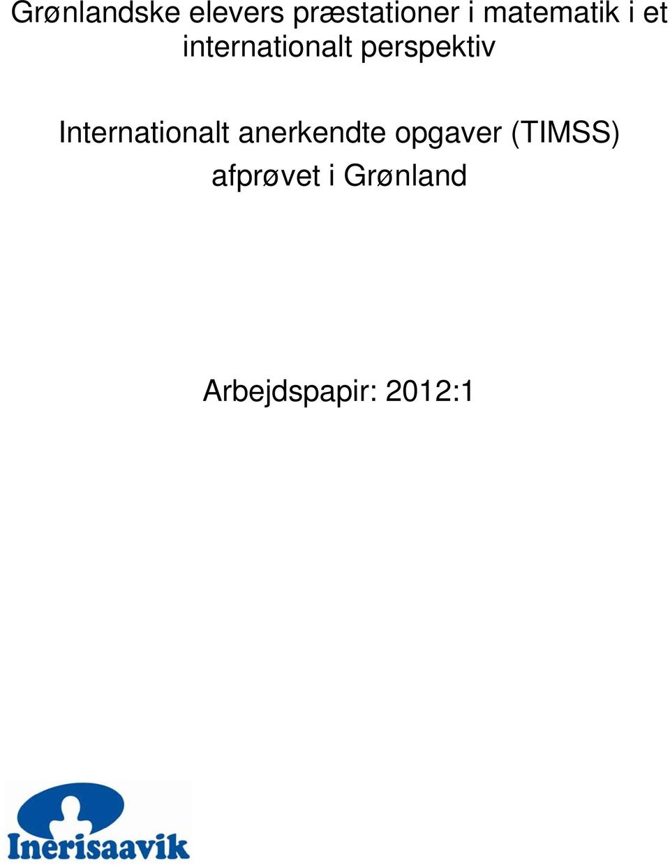 perspektiv Internationalt anerkendte