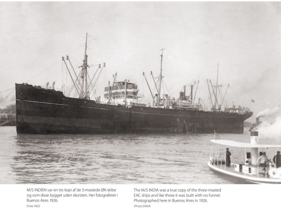 The M/S INDIA was a true copy of the three-masted EAC ships and