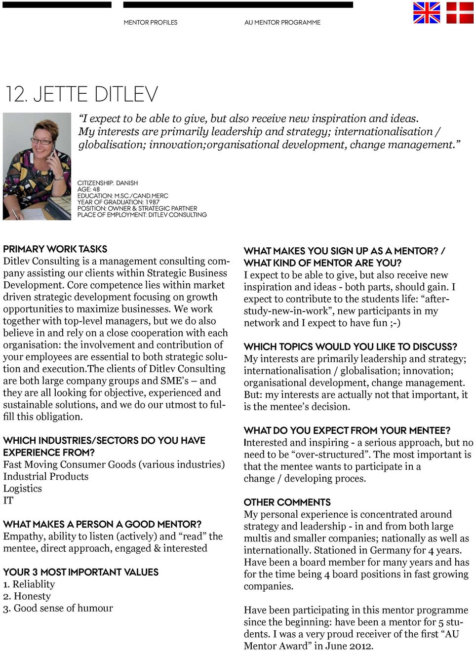merc Year of graduation: 1987 Position: owner & strategic partner Place of employment: ditlev consulting Primary work tasks Ditlev Consulting is a management consulting company assisting our clients