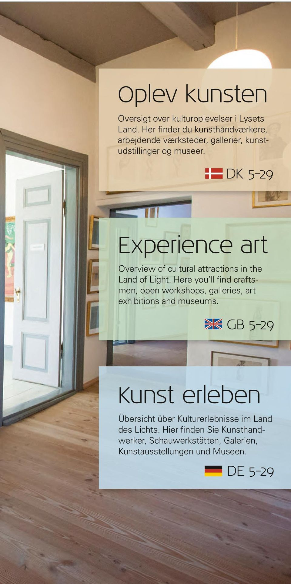 DK 5-29 Experience art Overview of cultural attractions in the Land of Light.