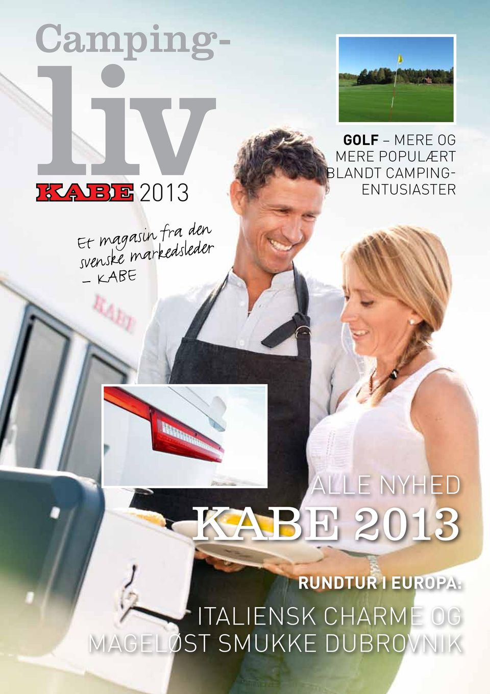 BLANDT CAMPING- ENTUSIASTER ALLE NYHED KABE 2013