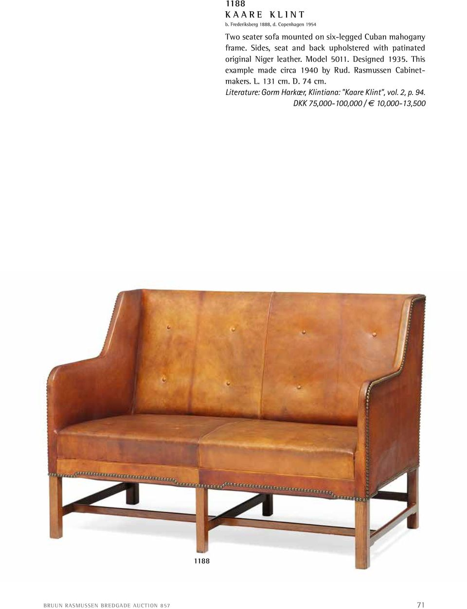 Sides, seat and back upholstered with patinated original Niger leather. Model 5011. Designed 1935.