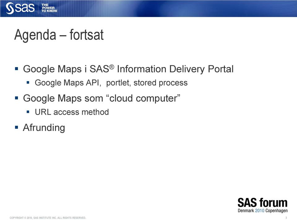 API, portlet, stored process Google Maps