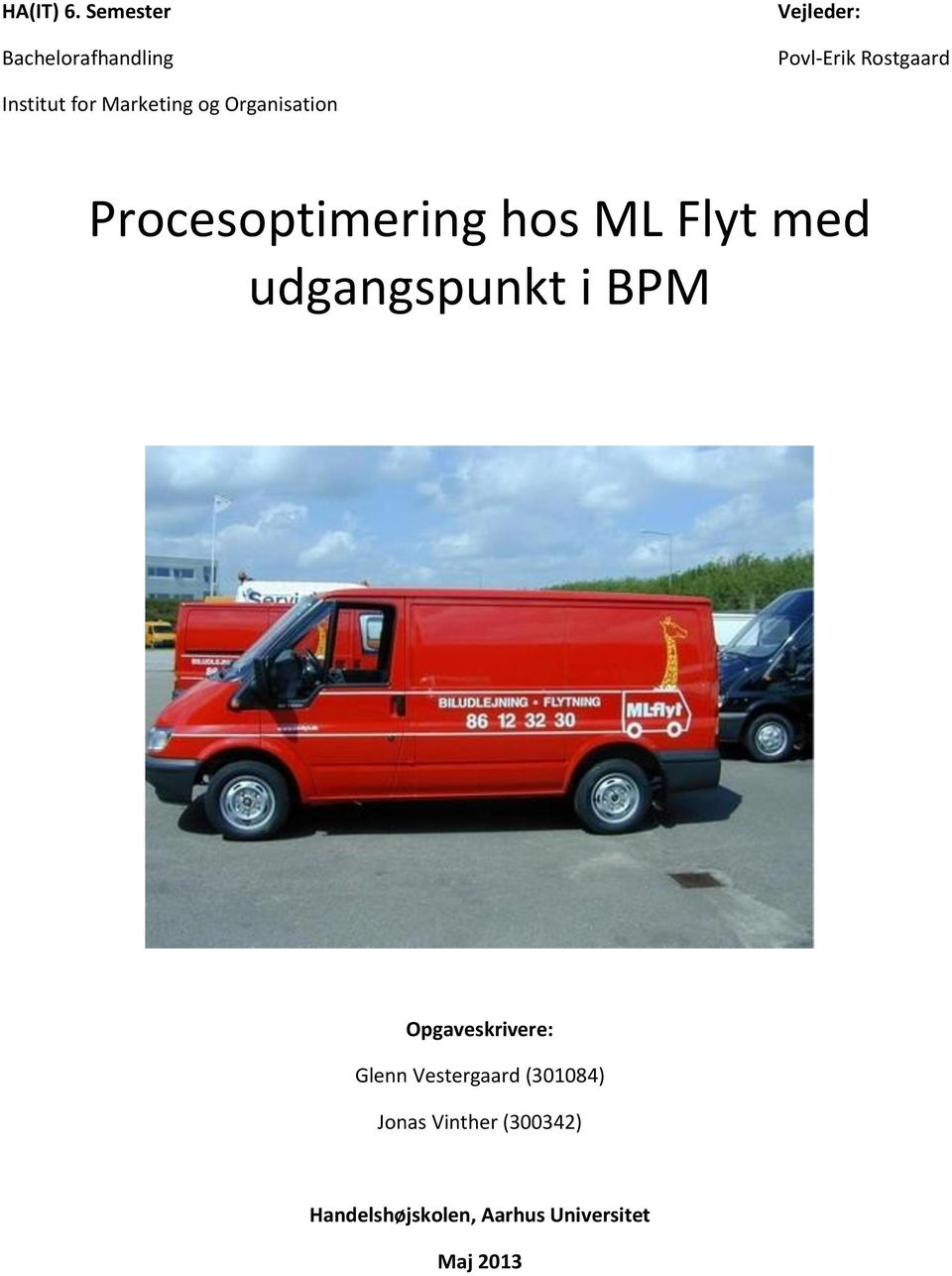 for Marketing og Organisation Procesoptimering hos ML Flyt med