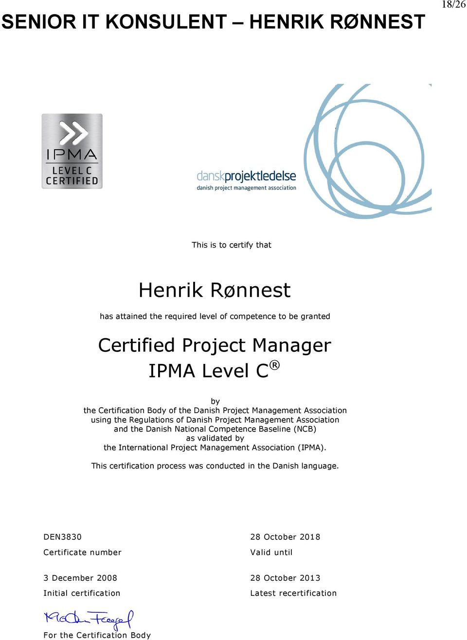 Competence Baseline (NCB) as validated by the International Project Management Association (IPMA).