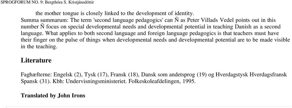 Danish as a second language.