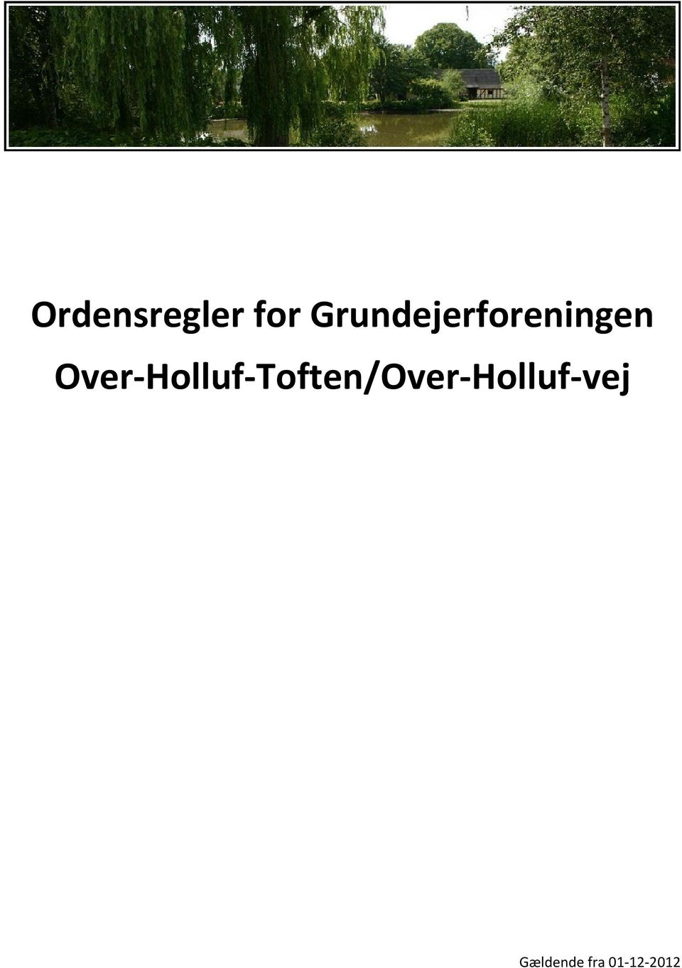 Over Holluf Toften/Over