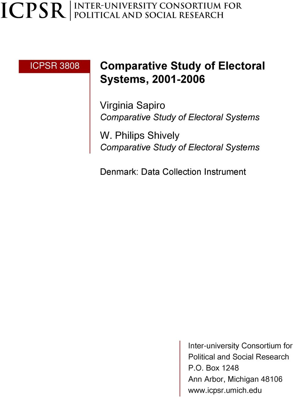 Philips Shively Comparative Study of Electoral Systems Denmark: Data Collection
