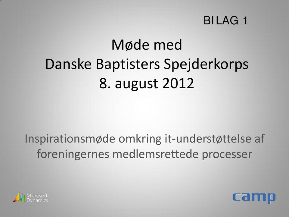 august 2012 Inspirationsmøde omkring