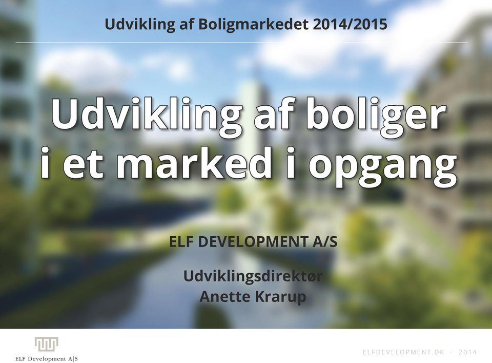 et marked i opgang ELF