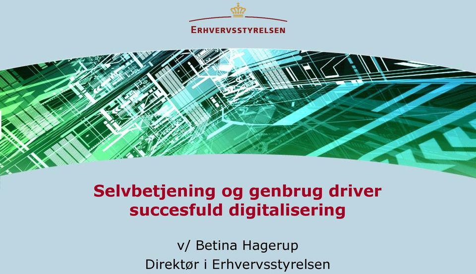digitalisering v/ Betina
