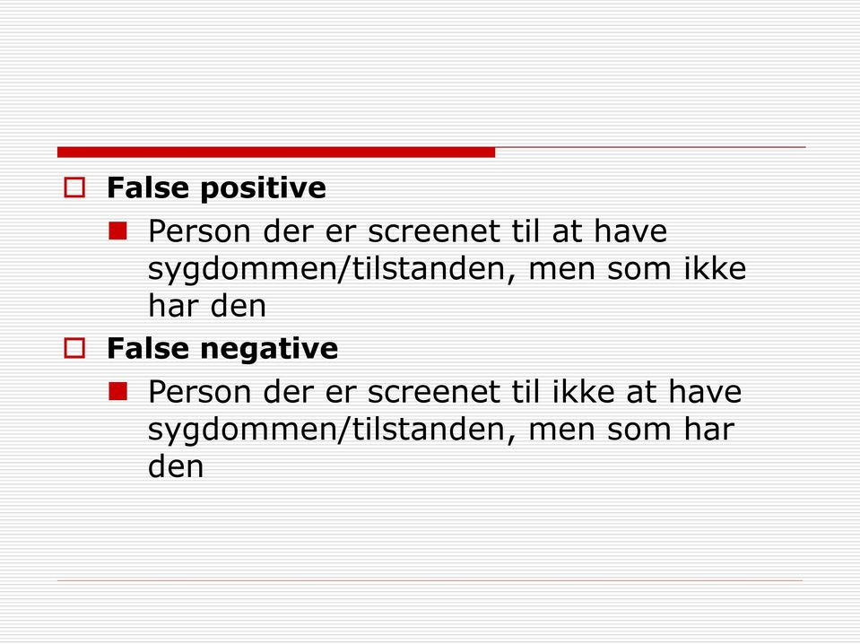 den False negative Person der er screenet til