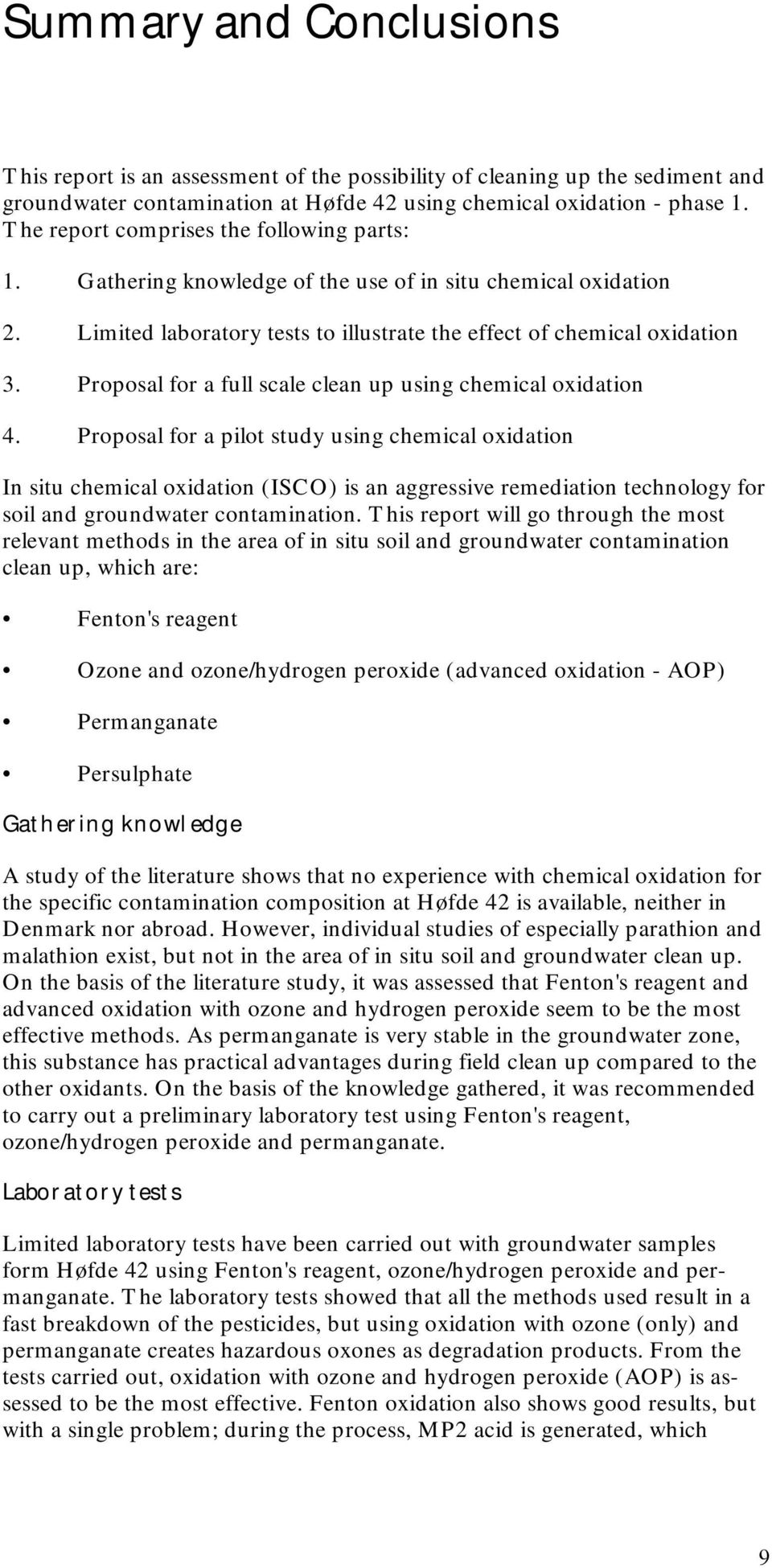 Proposal for a full scale clean up using chemical oxidation 4.