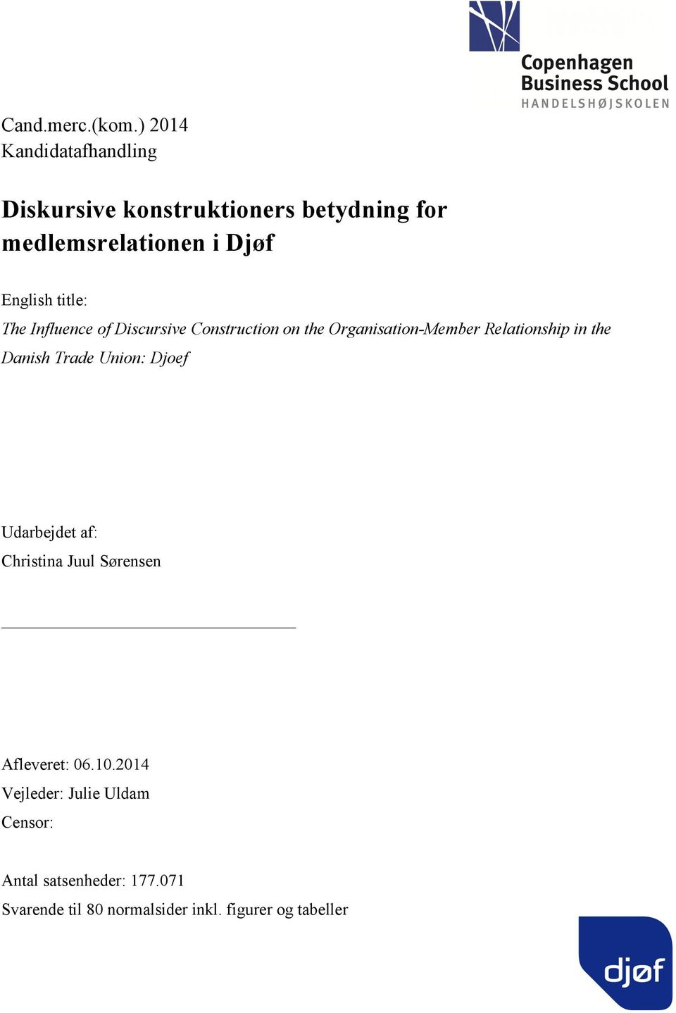English title: The Influence of Discursive Construction on the Organisation-Member Relationship