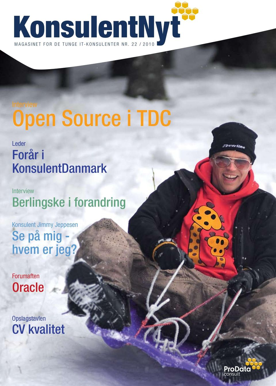 2 2 / 2 0 1 0 Interview Open Source i TDC Leder Forår i