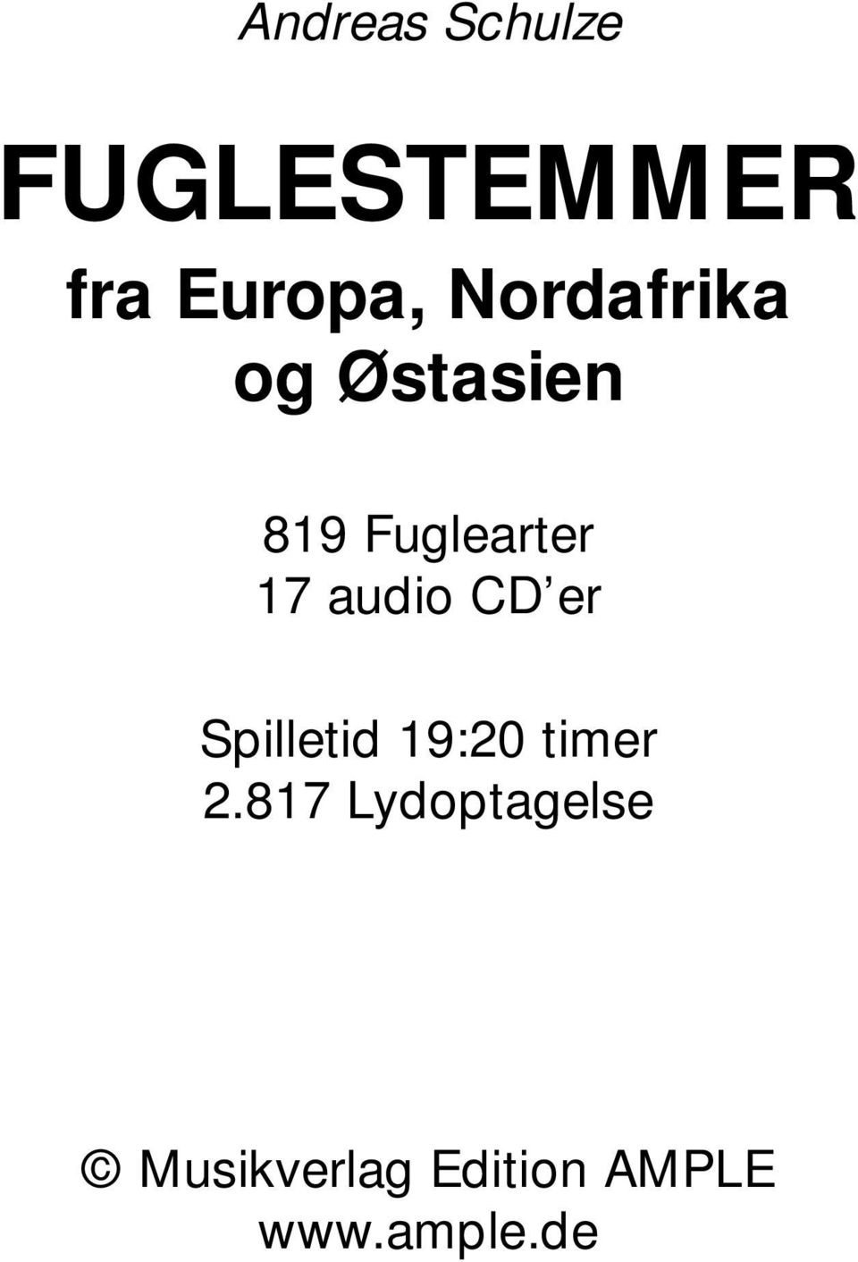 audio CD er Spilletid 19:20 timer 2.
