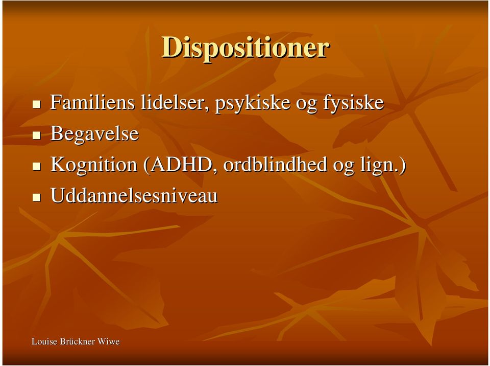 Begavelse Kognition (ADHD,