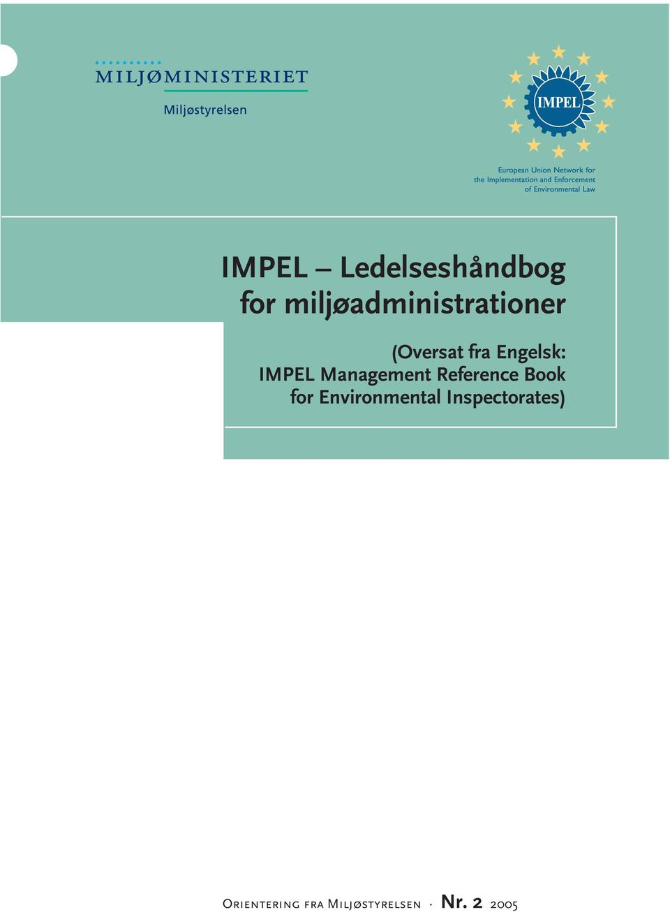 IMPEL Management Reference Book for