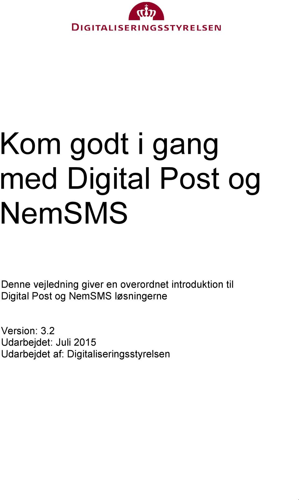Digital Post og NemSMS løsningerne Version: 3.