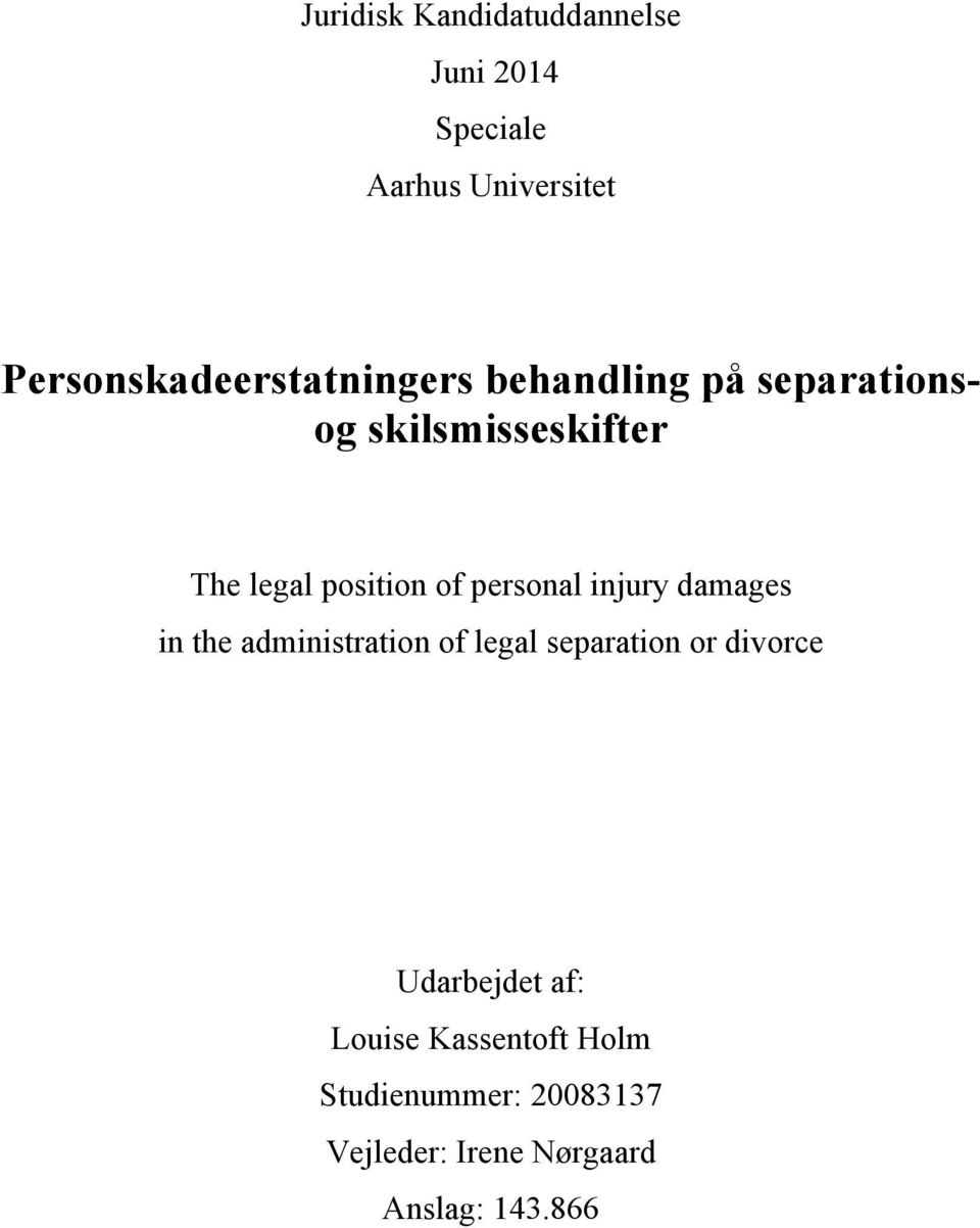 position of personal injury damages in the administration of legal separation or