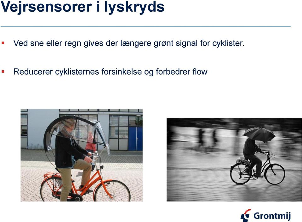 signal for cyklister.