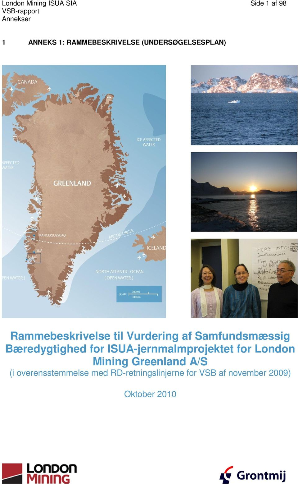 ISUA-jernmalmprojektet for London Mining Greenland A/S (i