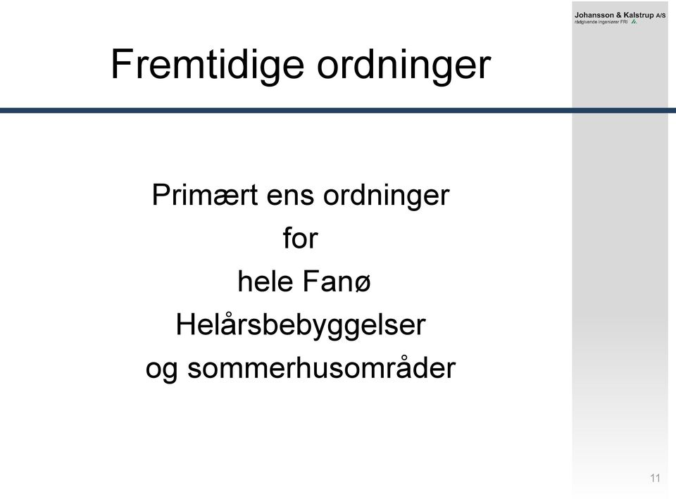 for hele Fanø