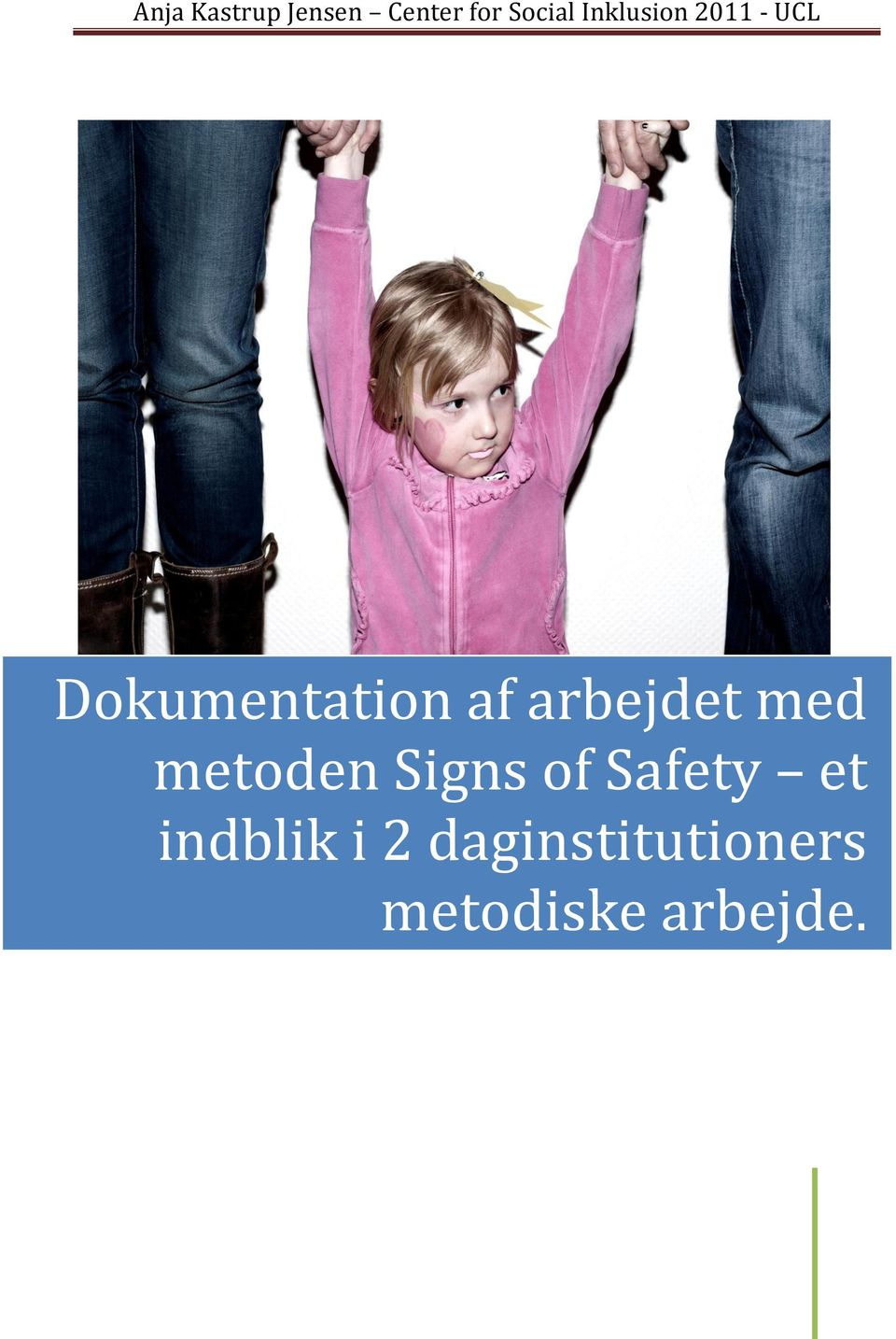 metoden Signs of Safety et indblik i