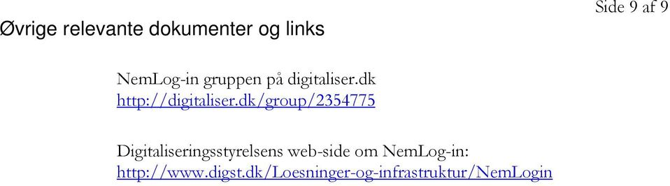 dk/group/2354775 Digitaliseringsstyrelsens web-side om