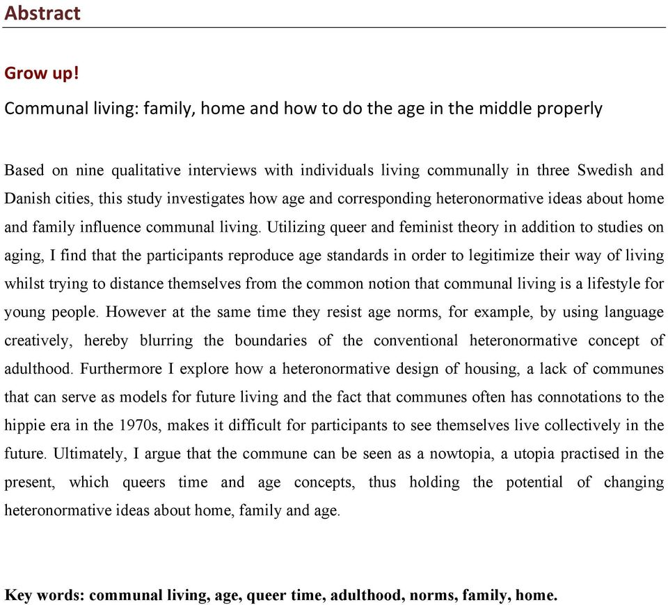 investigates how age and corresponding heteronormative ideas about home and family influence communal living.