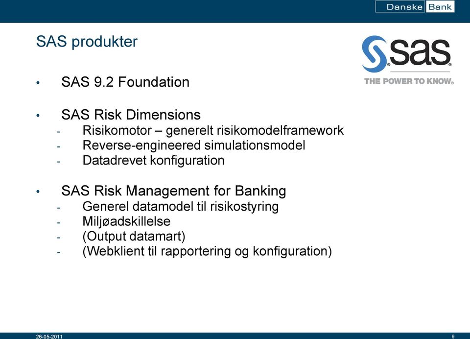 Reverse-engineered simulationsmodel - Datadrevet konfiguration SAS Risk